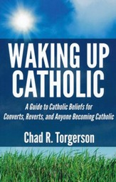 Waking Up Catholic