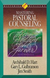 Mastering Ministry: Mastering Pastoral Counseling
