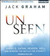 Unseen Angels: Satan, Heaven, Hell, and Winning the Battle for Eternity - unabridged audiobook on CD