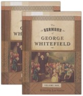 The Sermons of George Whitefield, 2 Volumes