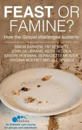 Feast or Famine: How the Gospel Challenges Austerity