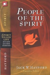 Spirit-Filled Life Study Guide: People of the Spirit
