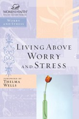 Living Above Worry and Stress - eBook