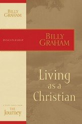 Living as a Christian: The Journey Study Series - eBook