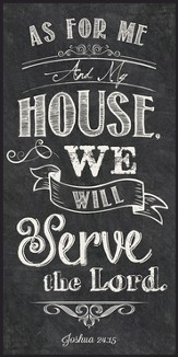 As For Me and My House, Chalkboard Wall Art