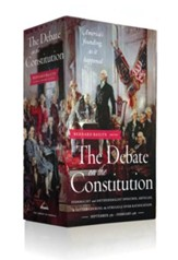 The Debate on the Constitiution 2-Vol Boxed Set: Federalist and Antifederalist Speches, Articles, & Letters During the Struggle over Ratification