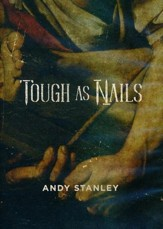 Tough As Nails: A DVD Study