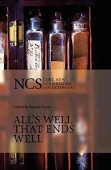 The New Cambridge Shakespeare: All's Well that Ends Well, 2nd Edition