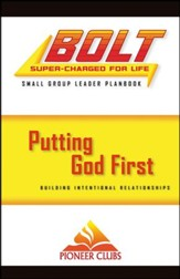 BOLT Putting God First: Small Group Planbook