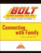 BOLT Connecting with Family: Large Group Planbook