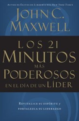 Los 21 Minutos M5s Poderosos en el D7a de un L7der (The 21 Most Powerful Minutes in a Leader's Day) - eBook