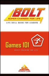 BOLT Games 101 Life Skill Training: Leader Guide