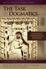 The Task of Dogmatics: Explorations in Theological Method