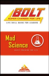 BOLT Mad Science Life Skill Training: Leader Guide
