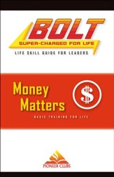 BOLT Money Matters Life Skill Training: Leader Guide