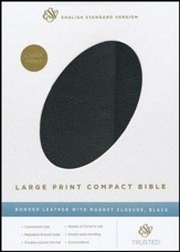 ESV Large Print Compact Bible, Black Bonded Leather with Snap Flap