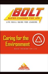 BOLT Caring for the Environment Life Skill Training: Leader Guide