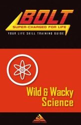 BOLT Wild & Wacky Science Life Skill Training: Guide for Kids, 5 pack