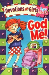God and Me! Devotions for Girls, Ages 10-12  - Slightly Imperfect