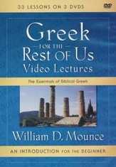 Greek for the Rest of Us Video Lectures: The Essentials of Biblical Greek