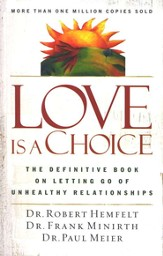 Love Is a Choice: The Definitive Book on Letting Go of Unhealthy Relationships - eBook