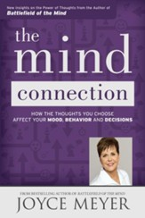 The Mind Connection: How The Thoughts You Choose Affect Your Mood, Behavior, And Decisions, Large-Print