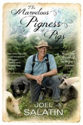 Pigness Of Pigs: Respecting And  Caring For All God'S Creation