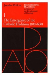 The Emergence of the Catholic Tradition (100-600), Christian Tradition #1