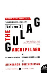 The Gulag Archipelago 1918-1956 Volume 3 Unabridged