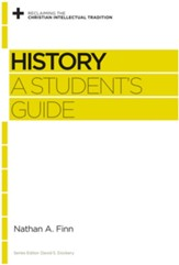 History: A Student's Guide