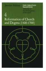 Reformation of Church and Dogma (1300-1700), Christian Tradition #4