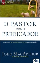 El pastor como predicador (The Shepherd as Preacher)