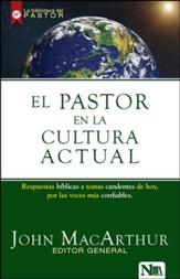 El Pastor en la Cultura Actual  (Right Thinking in a World Gone Wrong)
