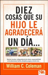 10 cosas que su hijo le agradecera…un dia (10 Things Your Teen Will Thank You For…Someday)