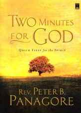 Two Minutes for God: Quick Fixes for the Spirit