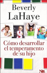 Como desarrollar el temperamento de su hijo (How to Develop Your Child's Temperament)
