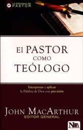 El Pastor como Teólogo  (The Shepherd as Theologian)