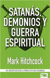 Satanás, demonios y guerra espiritual, 101 Answers to Questions About Satan, Demons and Spiritual Warfare