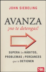 Avanza ¡no te detengas!  (Moving Forward)