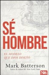 Se Hombre (Play the Man)
