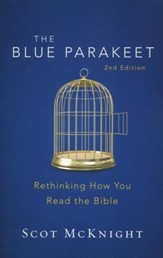 The Blue Parakeet: Rethinking How You Read the Bible, Second Edition