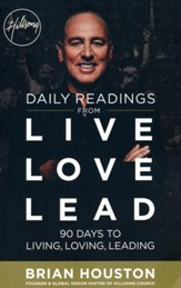 Daily Readings from Live Love Lead: 90 Days to Living, Loving, Leading