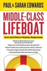 Middle-Class Lifeboat: Careers and Life Choices for Navigating a Changing Economy - eBook