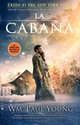 La Cabaña, Edición de Película  (The Shack, Movie Edition)