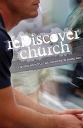 reDiscover Church: Ten Reasons Why People Leave, and Why They're Coming Back (10 Pack)