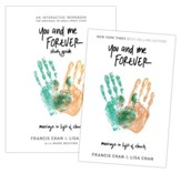 You and Me Forever: Marriage in Light of Eternity, Book & Workbook