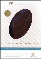 ESV Large Print Compact Bible (TruTone, Brown/Walnut, Portfolio Design), Leather, imitation