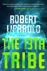 The 13th Tribe, Immortal Files Series #1