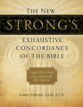 The New Strong's Exhaustive Concordance of the Bible, Large-Print Edition - Slightly Imperfect