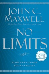 No Limits: Blow The Cap Off Your Capacity, Large Print